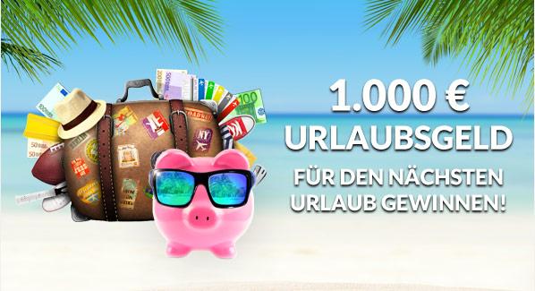 1000 Euro Urlaubsgeld für den nächsten Urlaub gewinnen!